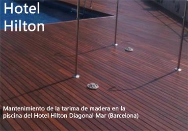 Mantenimiento tarima madera piscina Barcelona. Hotel Hilton Barcelona