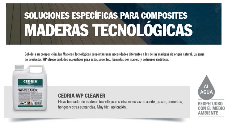 Limpiadores Madera > Maderas Tecnológicas > Cedria WP-Cleaner